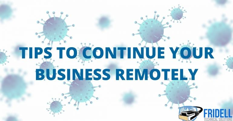 How to Continue your business remotely during the COVID-19 pandemic