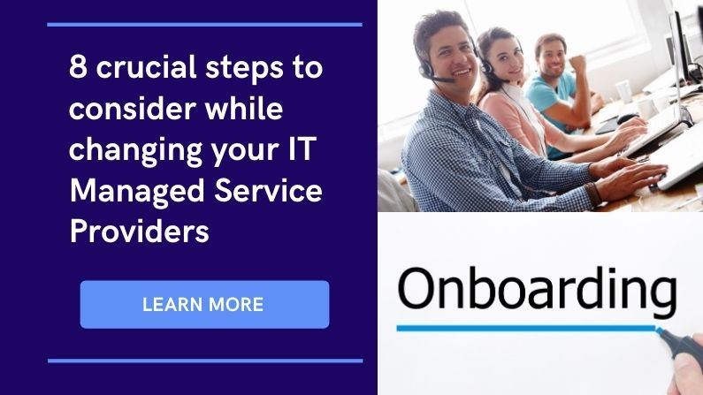 changing it managed service provider, complete MSP onboarding process