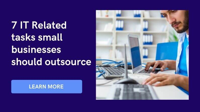 IT Related tasks small businesses should outsource