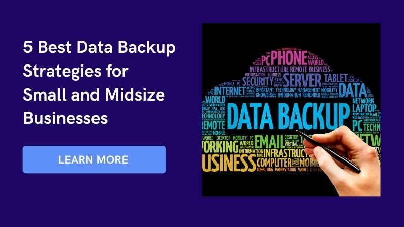 5 Best Data Backup Strategies for Small and Midsize Businesses