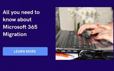 All you need to know about Microsoft 365 Migration