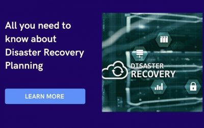 All you need to know about Disaster Recovery Planning