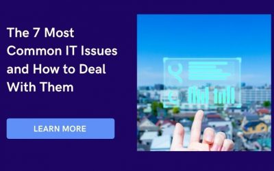 The 7 Most Common IT Issues and How to Deal With Them